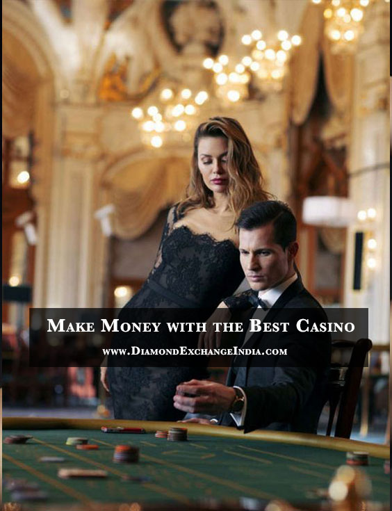 Make-Money with the Best Casino